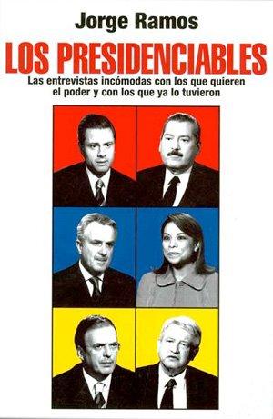 libro-presidenciables LOS PRESIDENCIABLES