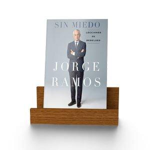 SIN MIEDO; LECCIONES DE REBELDES - NUEVO LIBRO DE JORGE RAMOS