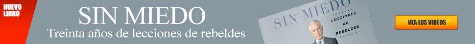 Nuevo libro de Jorge Ramos SIN MIEDO; LECCIONES DE REBELDES